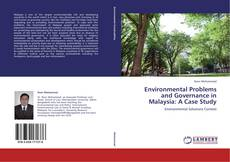 Environmental Problems and Governance in Malaysia: A Case Study的封面