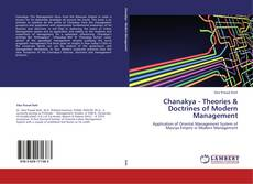Bookcover of Chanakya - Theories & Doctrines of Modern Management