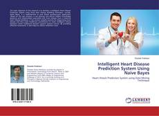Intelligent Heart Disease Prediction System Using Naive Bayes的封面
