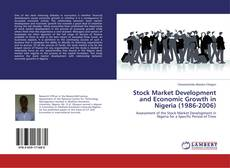 Bookcover of Stock Market Development and Economic Growth in Nigeria (1986-2006)