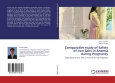 Copertina di Comparative study of Safety of Iron Salts in Anemia during Pregnancy
