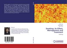 Bookcover of Smoking: Its Effect, Management and Treatment
