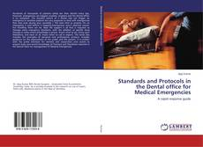 Couverture de Standards and Protocols in the Dental office for Medical Emergencies
