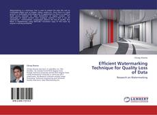 Copertina di Efficient Watermarking Technique for Quality Loss of Data