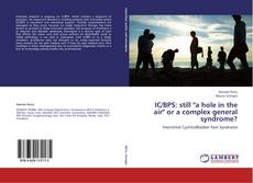 "Bookcover of IC/BPS: still ""a hole in the air"" or a complex general syndrome?"