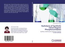 Buchcover von Hydrolysis of Synthetic Chiral Organic Phosphoramidates