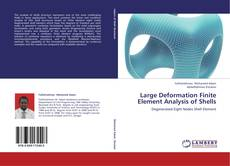 Bookcover of Large Deformation Finite Element Analysis of  Shells