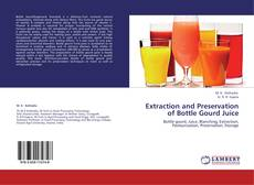 Bookcover of Extraction and Preservation of Bottle Gourd Juice