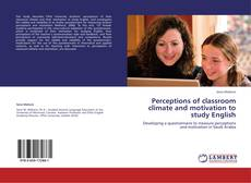 Bookcover of Perceptions of classroom climate and motivation to study English