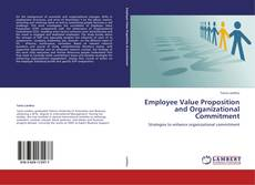 Bookcover of Employee Value Proposition and Organizational Commitment