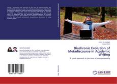 Bookcover of Diachronic Evolution of Metadiscourse in Academic Writing