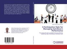 A Participative Style for Managing Sainsbury's Performance kitap kapağı