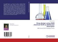 Buchcover von Drug design using NMR chemical Shift as Molecular Descriptor