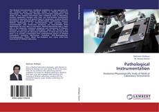 Bookcover of Pathological Instrumentation