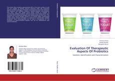 Evaluation Of Therapeutic Aspects Of Probiotics的封面