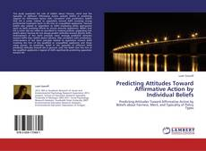 Buchcover von Predicting Attitudes Toward Affirmative Action by Individual Beliefs