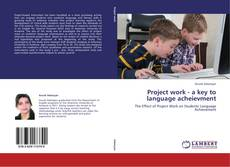 Bookcover of Project work - a key to language acheievment