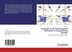 Bookcover of Scientific and Technological Diffusion in Engineering Design