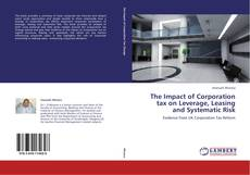 The Impact of Corporation tax on Leverage, Leasing and Systematic Risk的封面