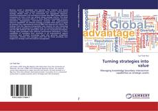 Bookcover of Turning strategies into value