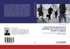 Обложка International population mobility and risk to sexual health in Nigeria