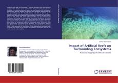 Bookcover of Impact of Artificial Reefs on Surrounding Ecosystems