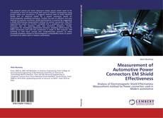 Bookcover of Measurement of Automotive Power Connectors EM Shield Effectiveness