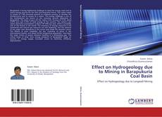 Bookcover of Effect on Hydrogeology due to Mining in Barapukuria Coal Basin