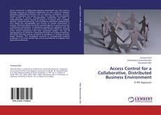 Copertina di Access Control for a Collaborative, Distributed Business Environment