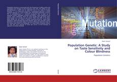 Population Genetic: A Study on Taste Sensitivity and Colour Blindness的封面