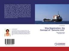 """Borítókép a  Ship Registration: the Concept of """"Genuine Link"""" - hoz"""