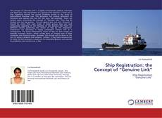 "Ship Registration: the Concept of ""Genuine Link"" kitap kapağı"