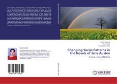 Buchcover von Changing Social Patterns in the Novels of Jane Austen
