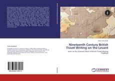 Nineteenth Century British Travel Writing on the Levant kitap kapağı