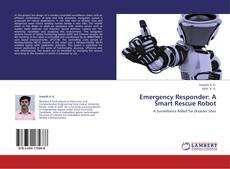Emergency Responder: A Smart Rescue Robot kitap kapağı
