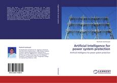 Bookcover of Artificial Intelligence for power system protection