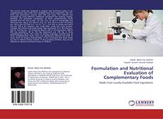 Copertina di Formulation and Nutritional Evaluation of Complementary Foods