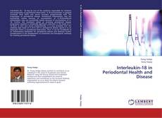 Bookcover of Interleukin-18 in Periodontal Health and Disease
