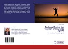 Capa do livro de Factors affecting the retention of insurance agents