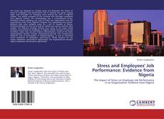 Borítókép a  Stress and Employees' Job Performance: Evidence from Nigeria - hoz