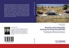Bookcover of Poverty and Inequality among Farming Households