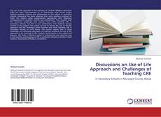 Обложка Discussions on Use of Life Approach and Challenges of Teaching CRE