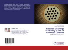 Bookcover of Electrical Discharge Machining (EDM)  of Advanced Ceramics