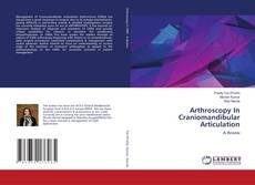 Bookcover of Arthroscopy In Craniomandibular Articulation