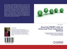 Buchcover von Securing MANET with an Enhanced Trust Calculation Method