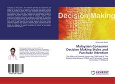Bookcover of Malaysian Consumer Decision Making Styles and Purchase Intention