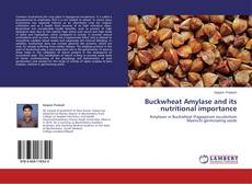 Buchcover von Buckwheat Amylase and its nutritional importance