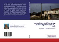 Copertina di Assessing the effectiveness of Municipal animal's by-laws