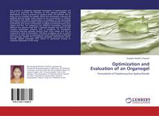 Copertina di Optimization and Evaluation of an Organogel