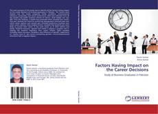 Borítókép a  Factors Having Impact on the Career Decisions - hoz